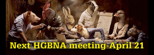 Next HGBNA meeting - April 21